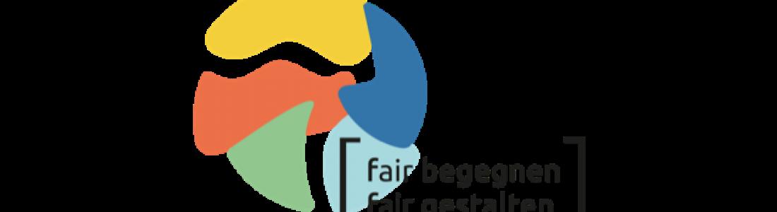 Fair begegnen – Fair gestalten. Kongress der Ideen und Taten